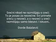 Đorđe Balašević: Srećni nikad ne razmišljaju...