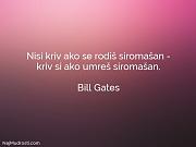 Bill Gates: Nisi kriv ako se...