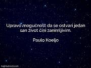 Paulo Koeljo: Upravo mogućnost da se...