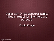 Paulo Koeljo: Danas sam čvrsto ubeđena...