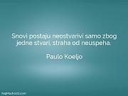 Paulo Koeljo: Snovi postaju neostvarivi samo...