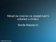 Đorđe Balašević: Nikad ne znaš ko...