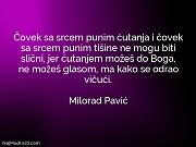 Milorad Pavić: Čovek sa srcem punim...