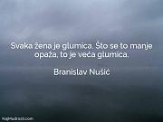 Branislav Nušić: Svaka žena je glumica....