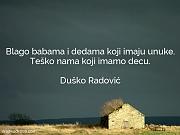 Duško Radović: Blago babama i dedama...