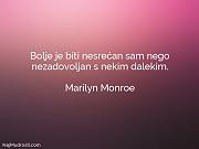 Marilyn Monroe: Bolje je biti nesrećan...