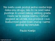 Paulo Koeljo: Na svetu uvek postoji...