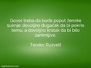 Teodor Ruzvelt: Govor treba da bude...