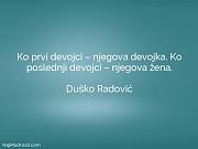 Duško Radović: Ko prvi devojci –...