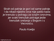 Paulo Koeljo: Strah od patnje je...