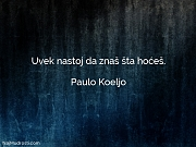 Paulo Koeljo: Uvek nastoj da znaš...