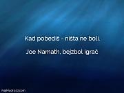 Joe Namath, bejzbol igrač: Kad pobediš - ništa...