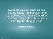 Paulo Koeljo: Sve bitke u životu...
