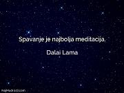 Dalai Lama: Spavanje je najbolja meditacija.