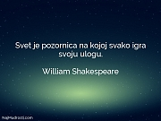 William Shakespeare: Svet je pozornica na...