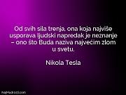 Nikola Tesla: Od svih sila trenja,...